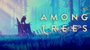 Among Trees - Official Teaser Trailer | The Game Awards 2018
