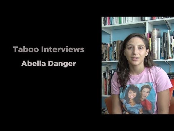 Abella Danger - Taboo Interview