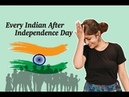 Every Indian After Independence Day | Social Experiment | Funny Video