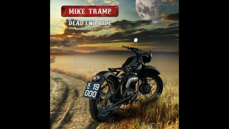 Mike Tramp Dead End Ride Official Music Video
