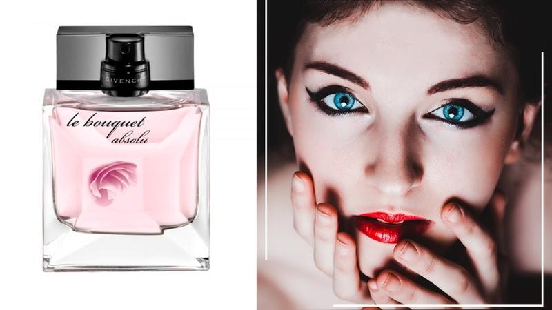 Givenchy Le Bouquet Absolu Живанши Ле Букет Абсолю обзоры и отзывы о духах смотреть онлайн без регистрации
