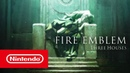 Fire Emblem Three Houses — трейлер с E3 2018 Nintendo Switch