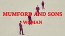 Mumford Sons - Woman