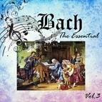 Johann Sebastian Bach альбом Bach - The Essential, Vol. 3