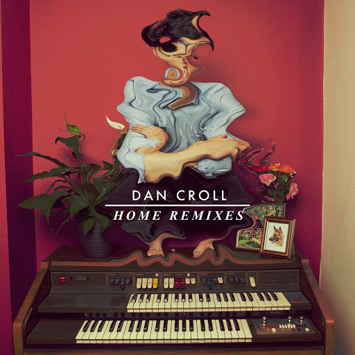 Dan Croll альбом Home (Remixes)