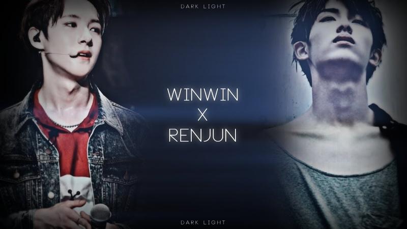 Winwin x Renjun   Dark Light