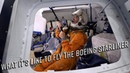 What it's like to fly the Boeing Starliner CST 100 Spaceship