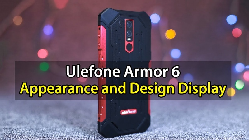 Top Rugged Ulefone Armor 6 Appearance and Design Display
