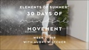 Breathe Flow with Aubry Marie - Elements of Summer: 30 Days of Mindful Movement