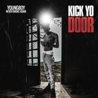 YoungBoy Never Broke Again альбом Kick Yo Door