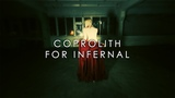 Coprolith - For Infernal (Official video)