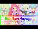 300 SUBS SPECIAL Aikatsu Stars 《Bon Bon Voyage》FULL LYRICS Elza Rei Kirara Aria