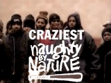 NAUGHTY BY NATURE - CRAZIEST (1995)