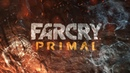 Far Cry Primal (review of the beginning of the game from Mavr)