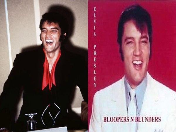 ELVIS PRESLEY - BLOOPERS AND BLUNDERS