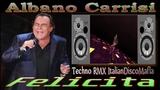 Al Bano - Felicita ( RMX ItalianDiscoMafia ) inside channel Pan75