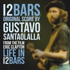 Gustavo Santaolalla альбом Life In 12 Bars (Original Score)