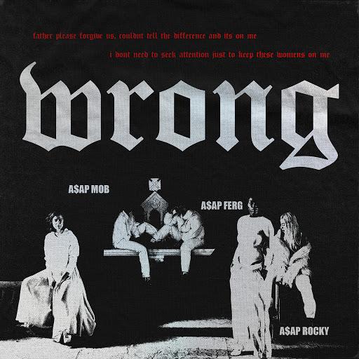 A$AP Mob альбом Wrong