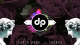 Domin prod - Thorns ( EDM Instrumental , Deep House , POP , tech-house )