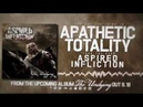 Aspired Infliction - APATHETIC TOTALITY (LYRIC VIDEO)
