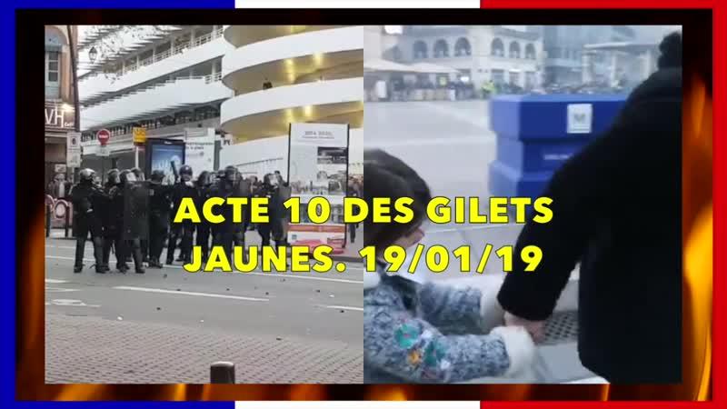 Acte 10 des Gilets Jaunes. 19/01/19