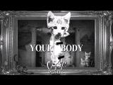 Cat Dealers - Your Body (Radio Edit)