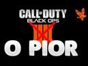 BO4 O PIOR BLACK OPS DE TODOS