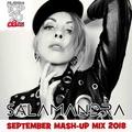 Dj Salamandra - September Mash-Up Mix 2018