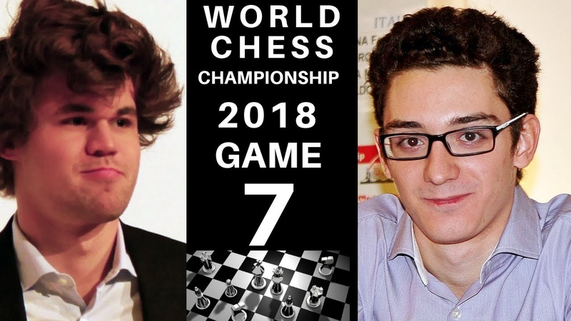 World Chess Championship 2018 - Game 7 Secrets : Magnus Carlsen vs Fabiano Caruana : Next Champion?