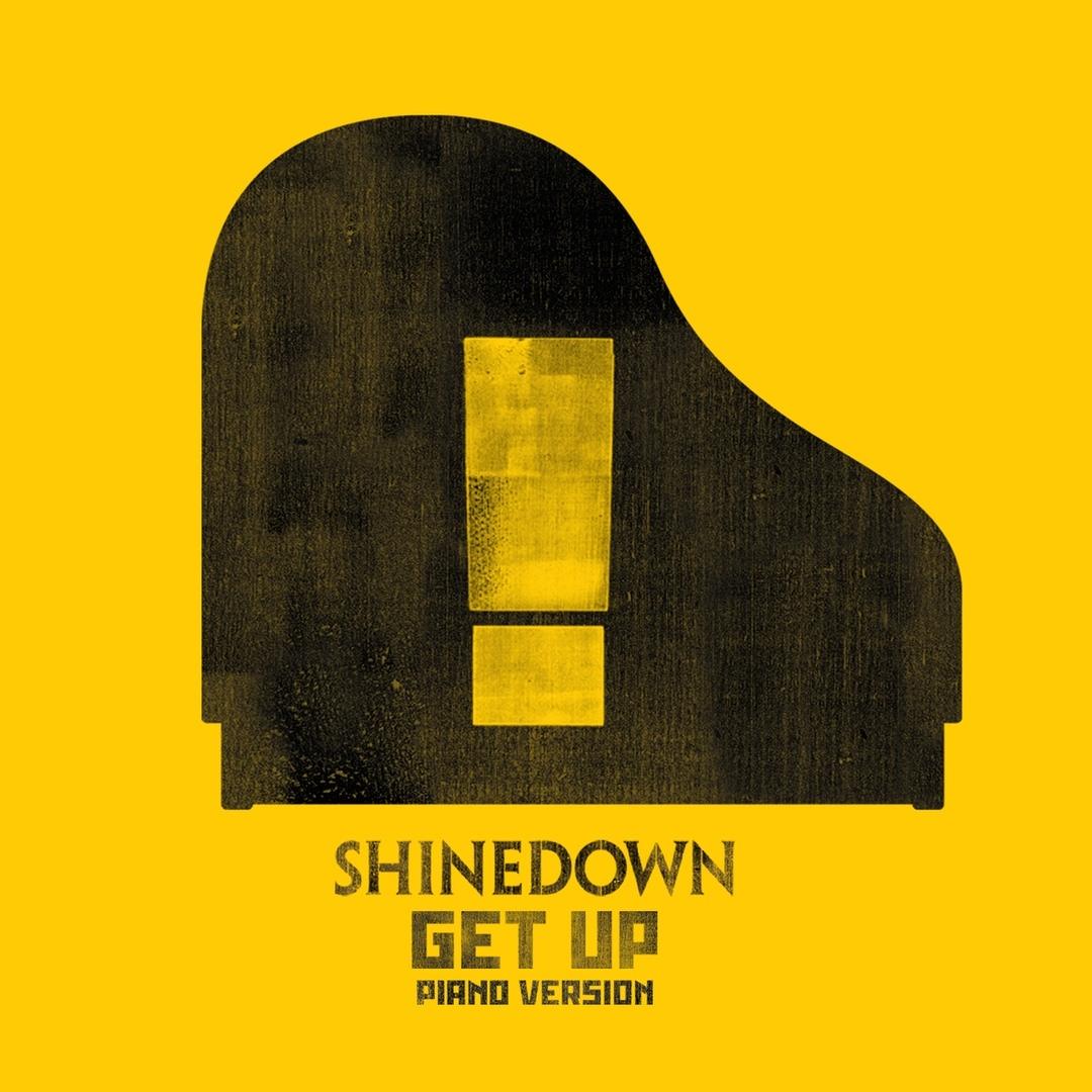 Shinedown - GET UP (Piano Version)(Single)