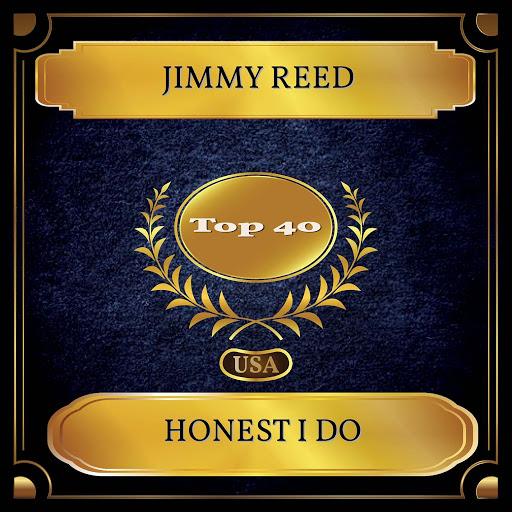 Jimmy Reed альбом Honest I Do (Billboard Hot 100 - No. 32)