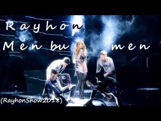 Rayhon - Men bu men (RayhonShow2018)