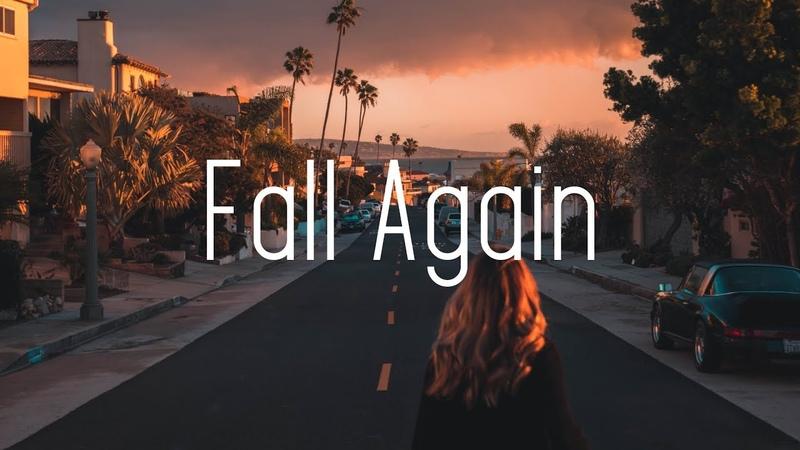 Arcando Daniel Garrick - Fall Again (Lyrics) ft. Nessa Bransan