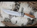 Ножи из стали ELMAX - плюсы и минус, видео изготовления стали.