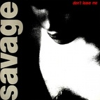 Savage альбом Don't Leave Me