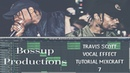 Travis Scott Vocal Effect Tutorial Mixcraft 7 (Autotune Evo Izotope)