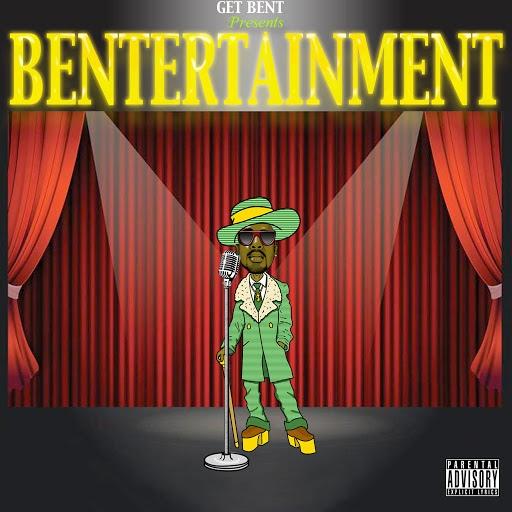 Get Bent альбом Bentertainment