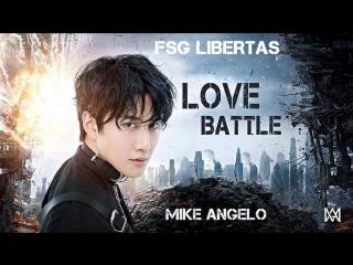 [FSG Libertas] Mike Angelo - Love Battle [рус.саб]