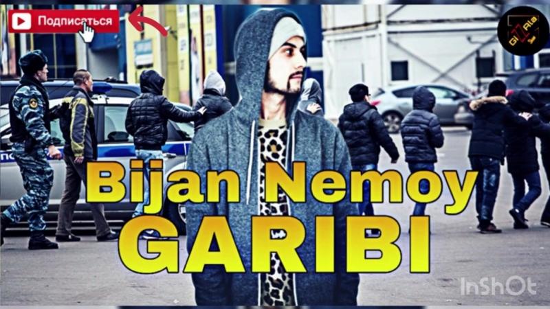 Bijan Nemoy - Гариби (2018).mp4