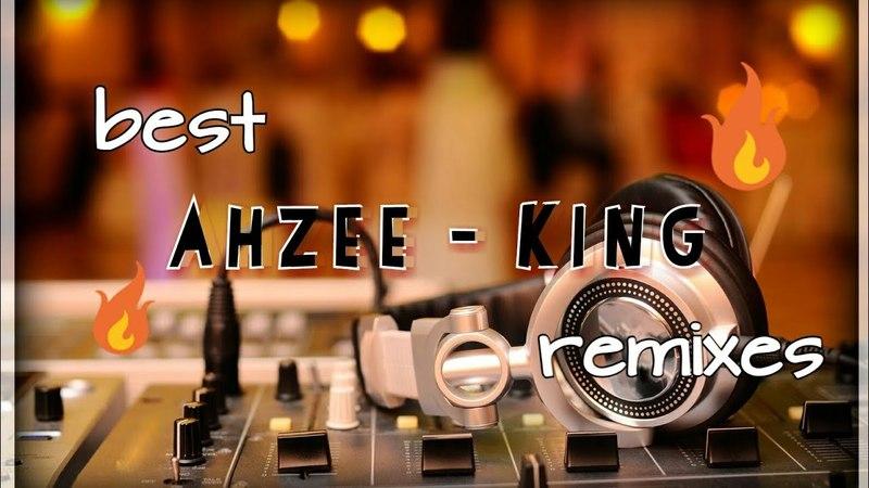 Лучшие ремиксы на песню Ahzee - King (ССЫЛКА В ОПИСАНИИ)