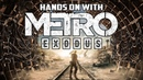 Hands On With Metro Exodus (Video Preview) - Gggmanlives