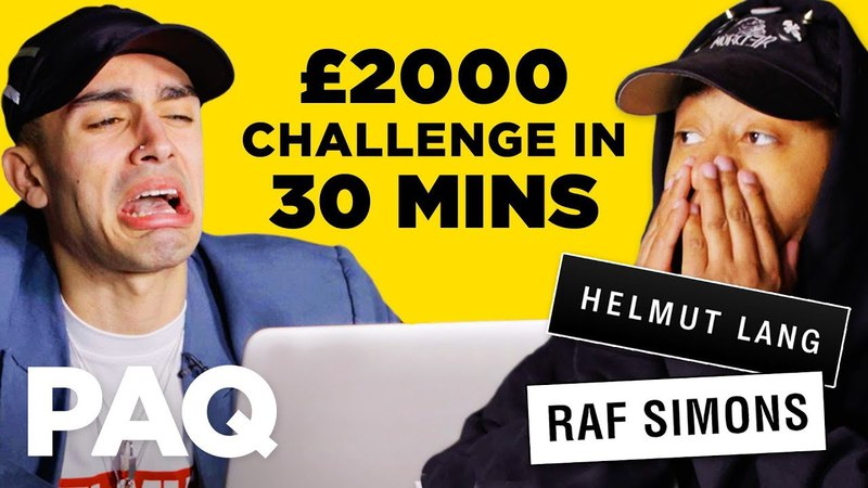 Spending £2000 in 30 mins - Online Outfit Challenge   PAQ Ep 22   A Show About Streetwear