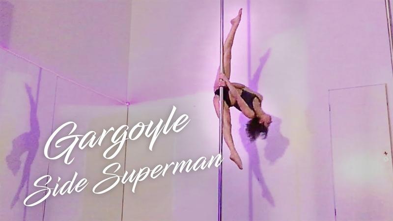 Spinning Pole Dance Routine / Gargoyle, Pole Split, Side Superman