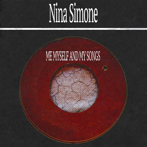 Nina Simone альбом Me Myself and My Songs