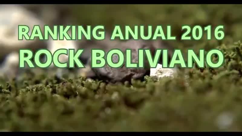 RANKING ANUAL DEL ROCK BOLIVIANO 2016 - APUS DE BOLIVIA (LUCIBEL)