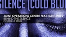 Joint Operations Centre feat Kate Miles - Behind The Silence (Cold Blue remix) [full version]