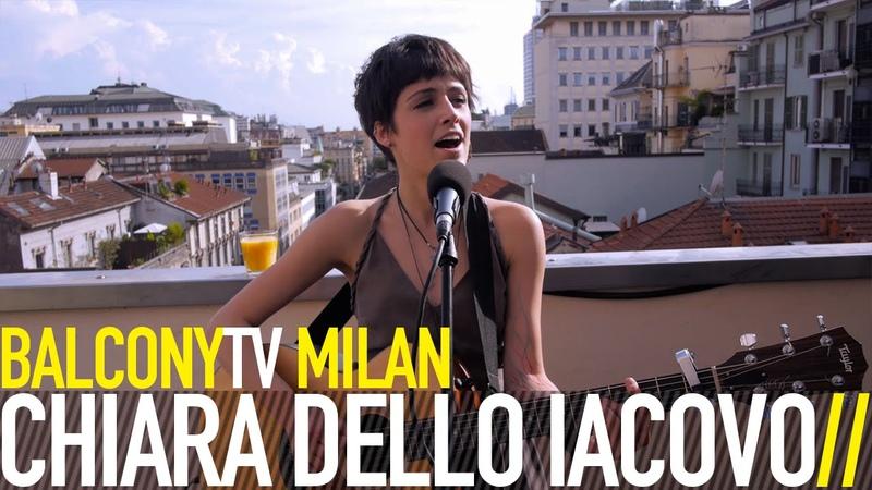 Chiara Dello Iacovo - La mia città (BalconyTV)