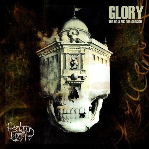 Glory альбом The On A Sik One Session