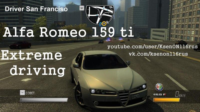 Driver San Francisco (2011) | Extreme driving: FWD Alfa Romeo 159 Ti V6 with Q2 (TorSen T-3 Front Diff).