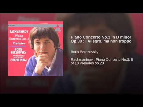 Piano Concerto No.3 in D minor Op.30 I Allegro, ma non troppo